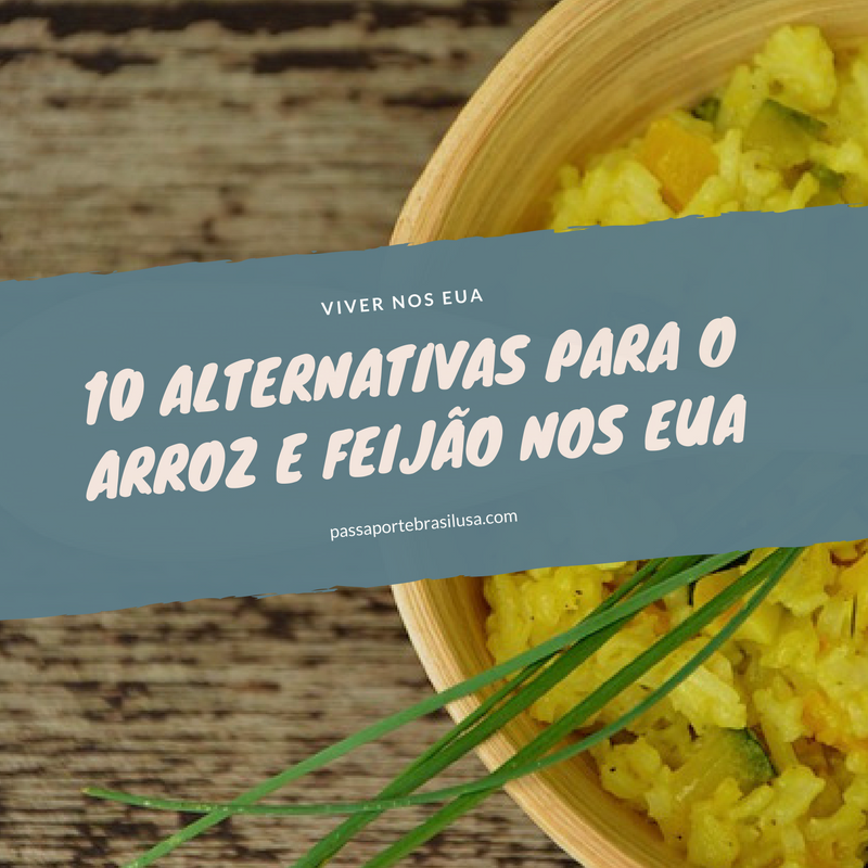 alternativas para arroz e feijao nos EUA