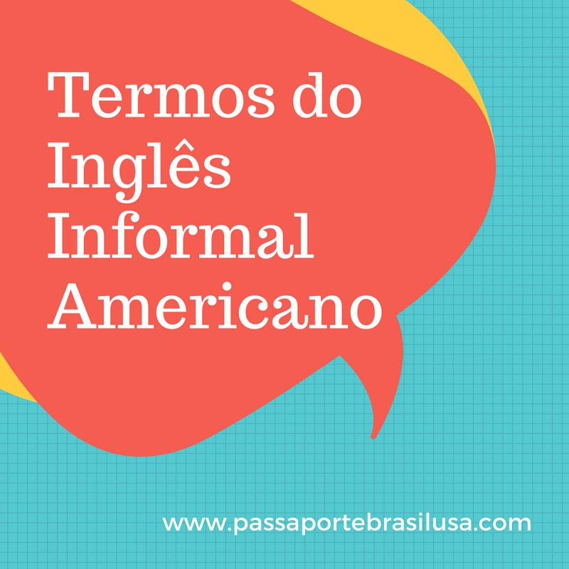 termos do inglês informal americano