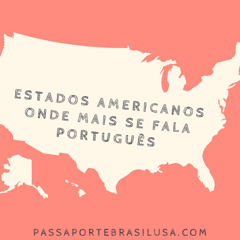 estados americanos onde se fala portugues