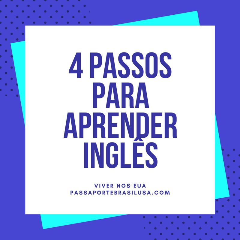 4 passos para aprender ingles