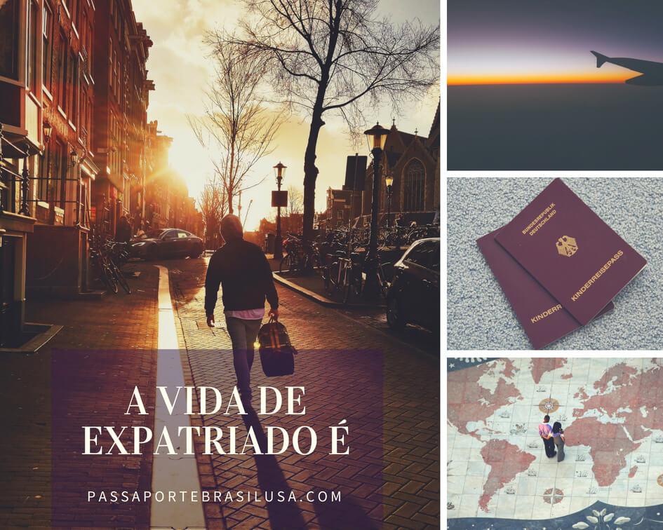 a vida de expatriado