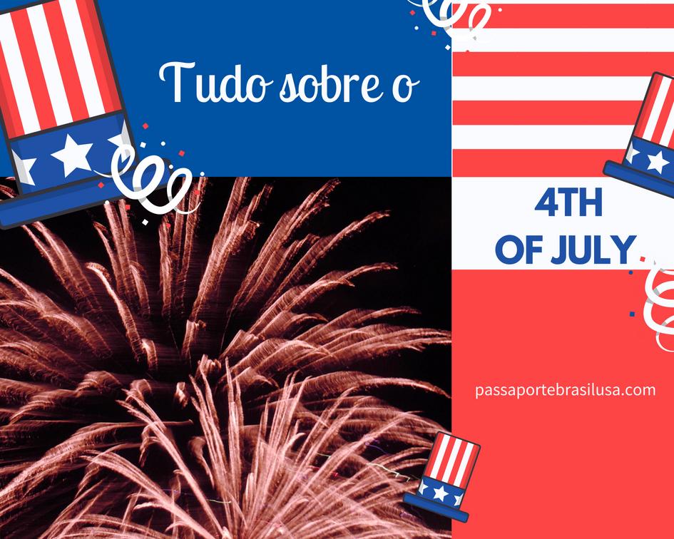 tudo que você quer saber sobre o 4th of july