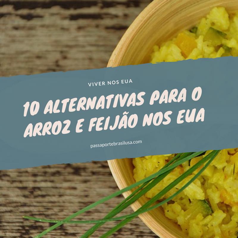 alternativas para arroz e feijao nos EUA